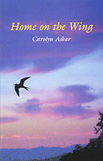 Home on the Wing (by Carolyn Askar) Book Cover
