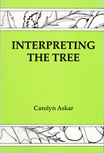 Interpreting the Tree (by Carolyn Askar) Book Cover